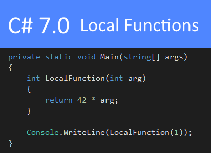 C# 7.0 Local Functions
