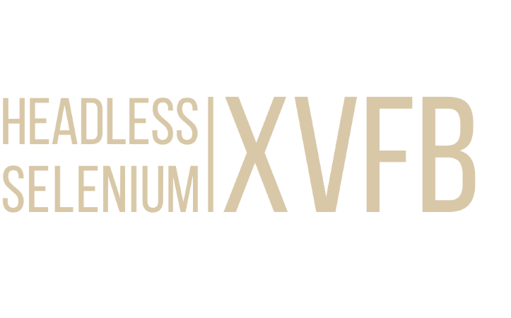 Xvfb: Run Selenium In Headless Mode With Any Browser